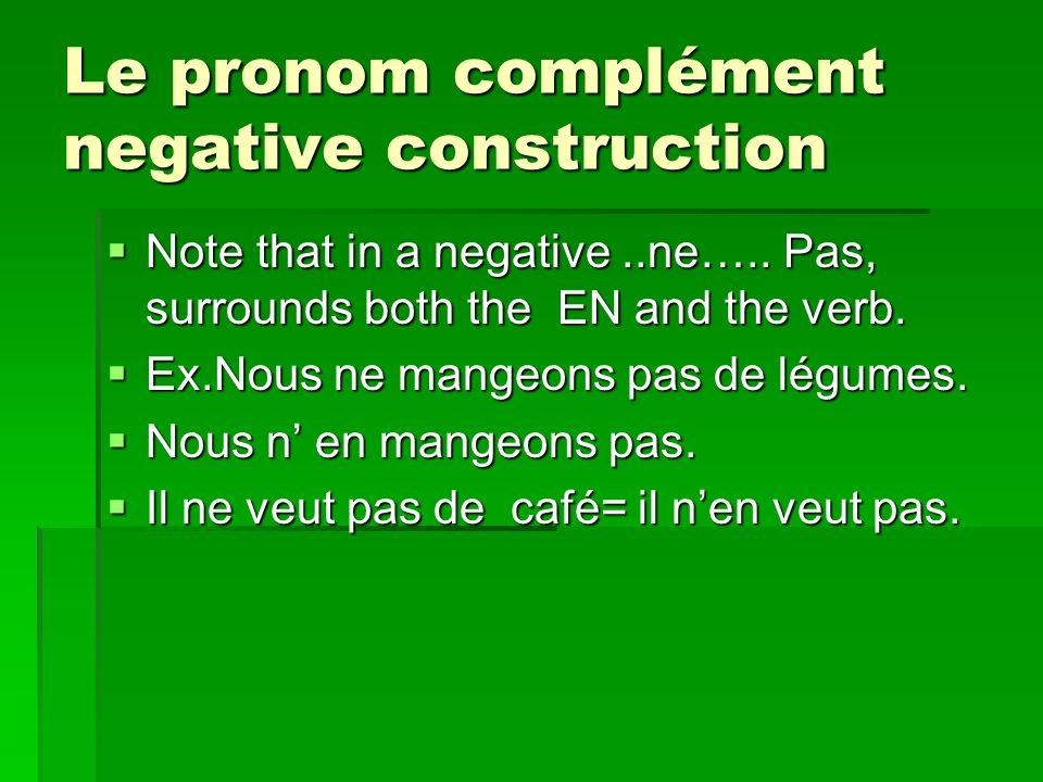 Le pronom complément negative construction