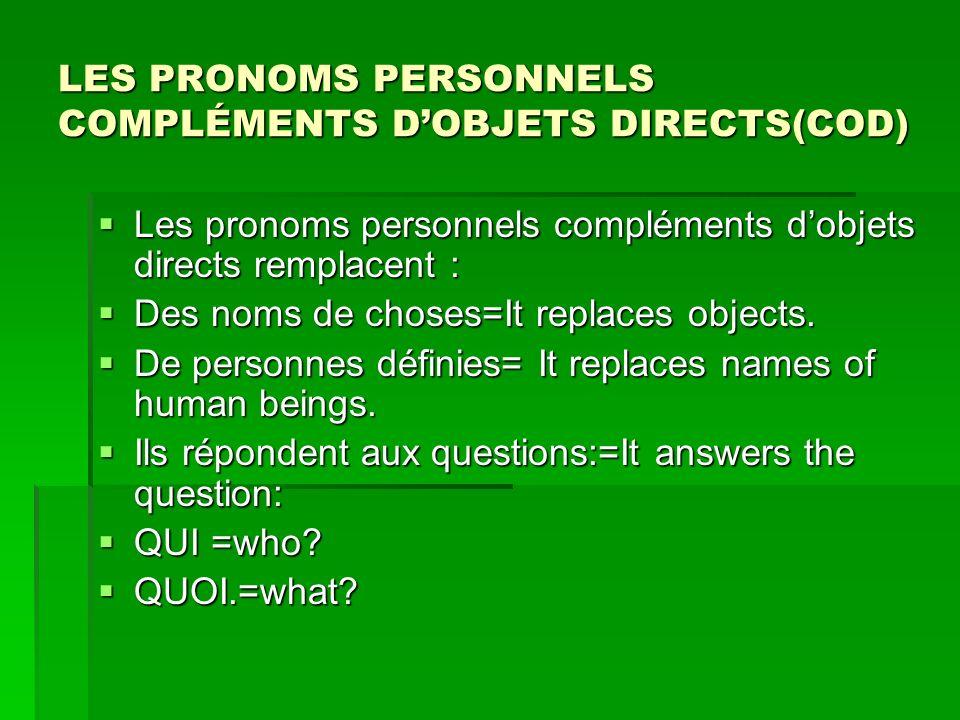 LES PRONOMS PERSONNELS COMPLÉMENTS D'OBJETS DIRECTS(COD)