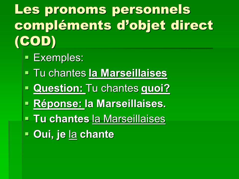 Les pronoms personnels compléments d'objet direct (COD)
