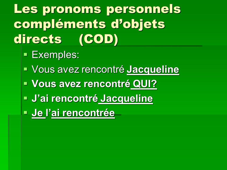 Les pronoms personnels compléments d'objets directs (COD)