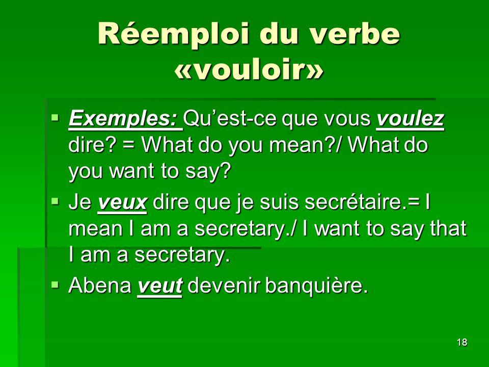Réemploi du verbe «vouloir»