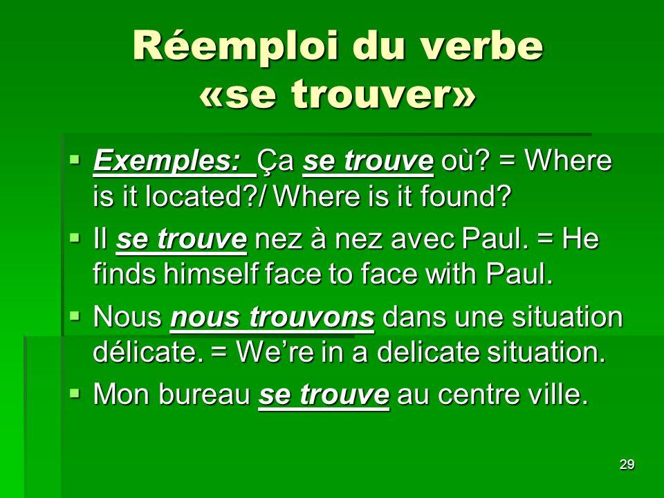 Réemploi du verbe «se trouver»