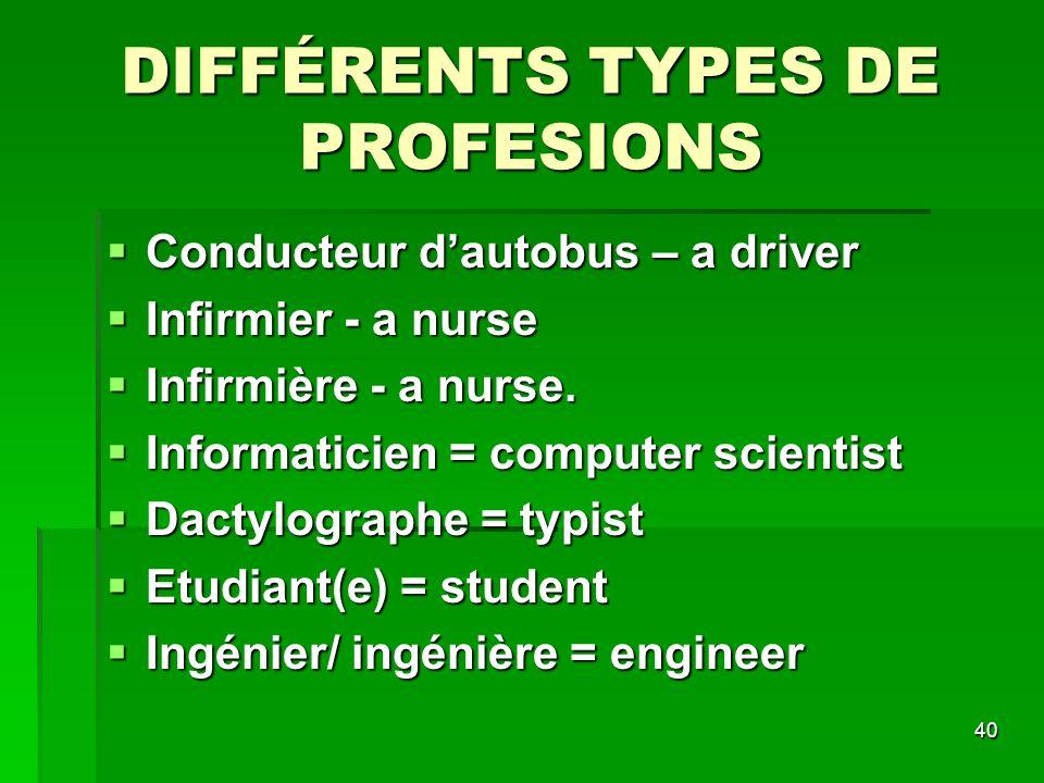 DIFFÉRENTS TYPES DE PROFESIONS