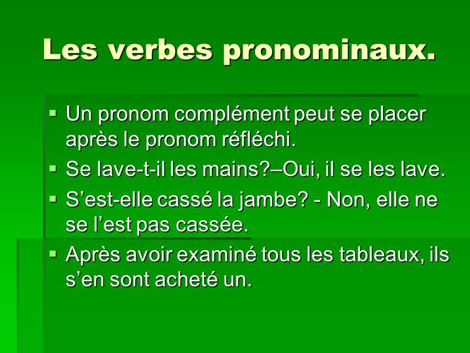 Les verbes pronominaux.