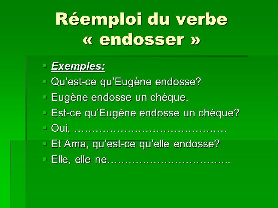 Réemploi du verbe « endosser »