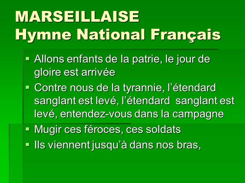 MARSEILLAISE Hymne National Français