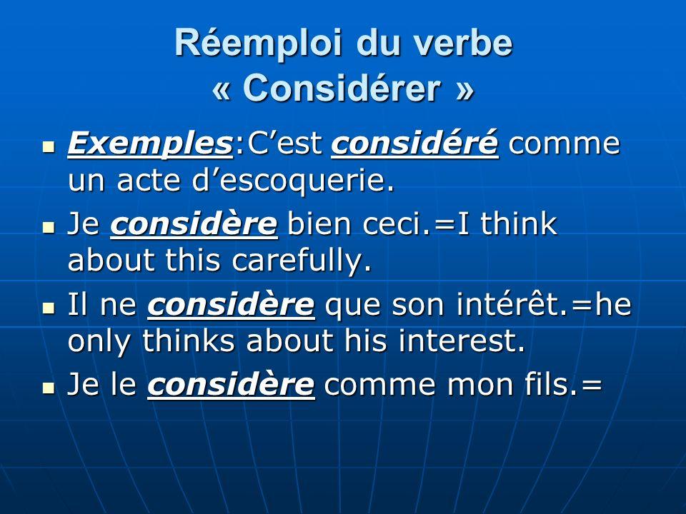Réemploi du verbe « Considérer »