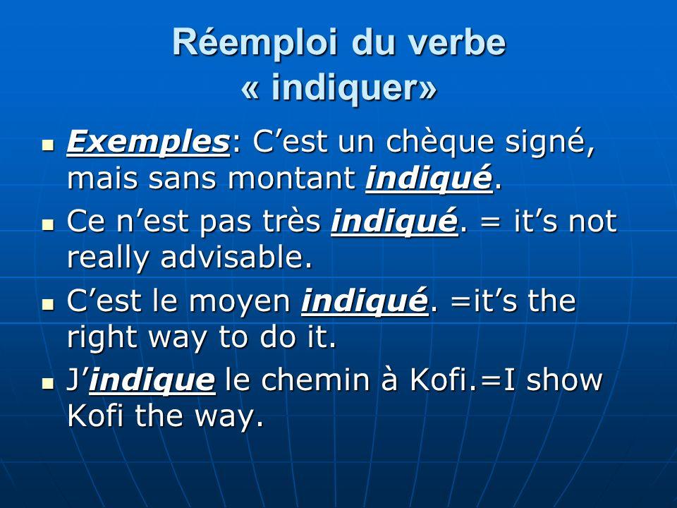 Réemploi du verbe « indiquer»