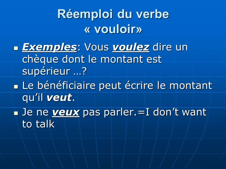 Réemploi du verbe « vouloir»