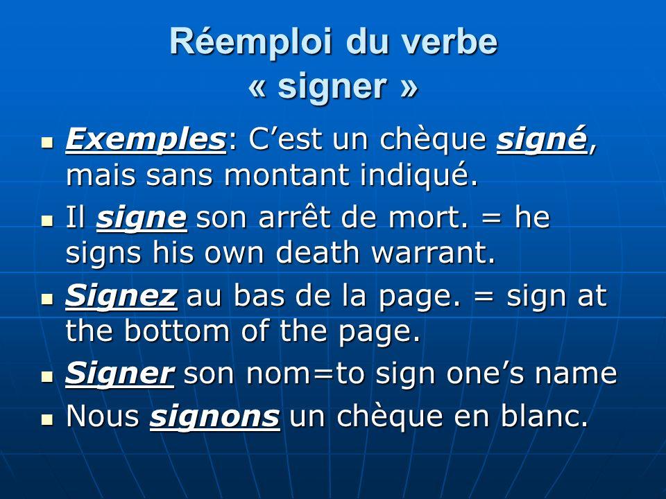Réemploi du verbe « signer »