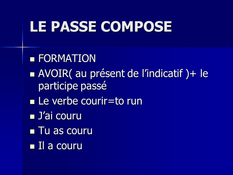 LE PASSE COMPOSE FORMATION