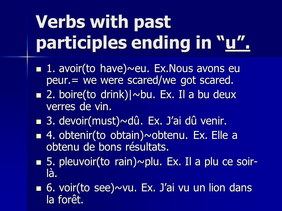 Verbs with past participles ending in u .