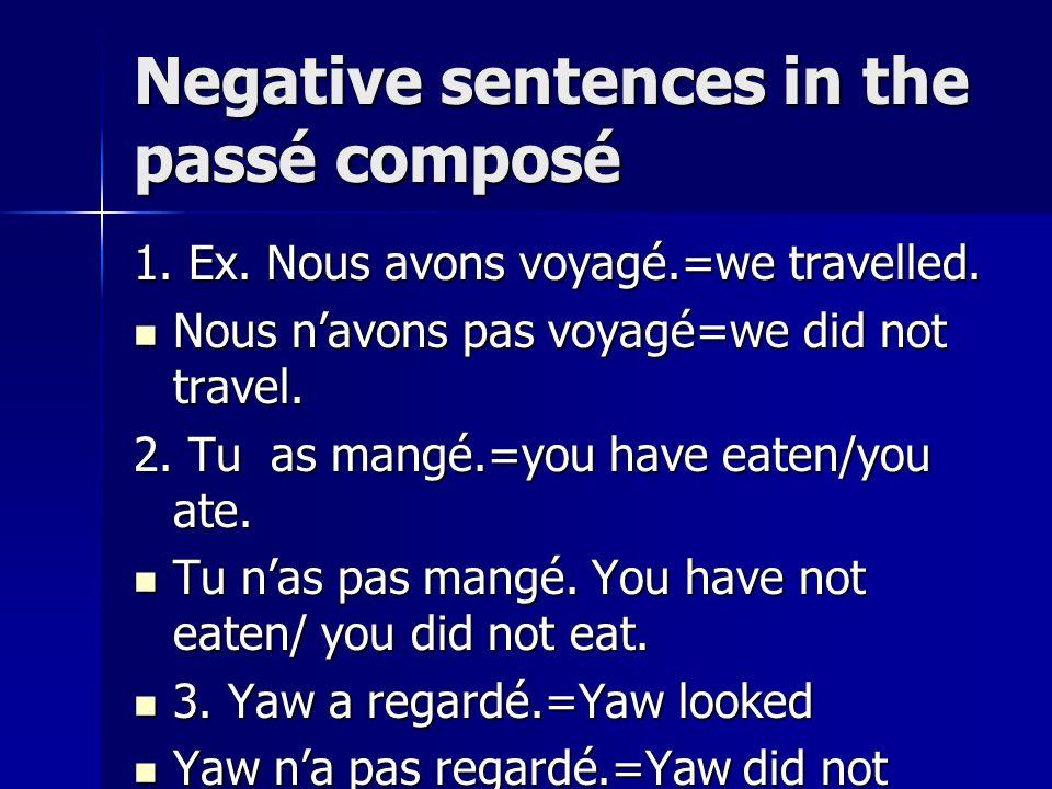 Negative sentences in the passé composé