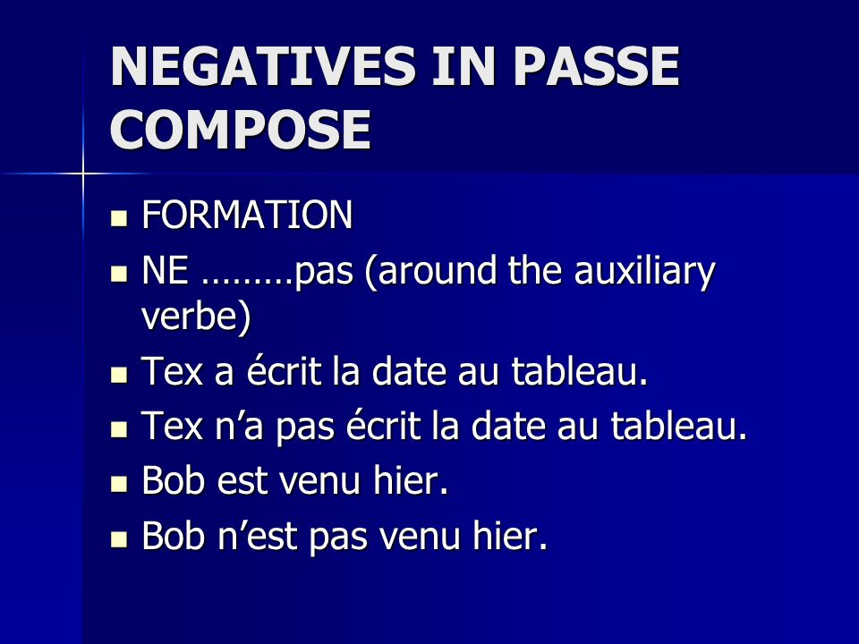 NEGATIVES IN PASSE COMPOSE