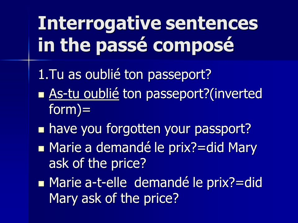 Interrogative sentences in the passé composé