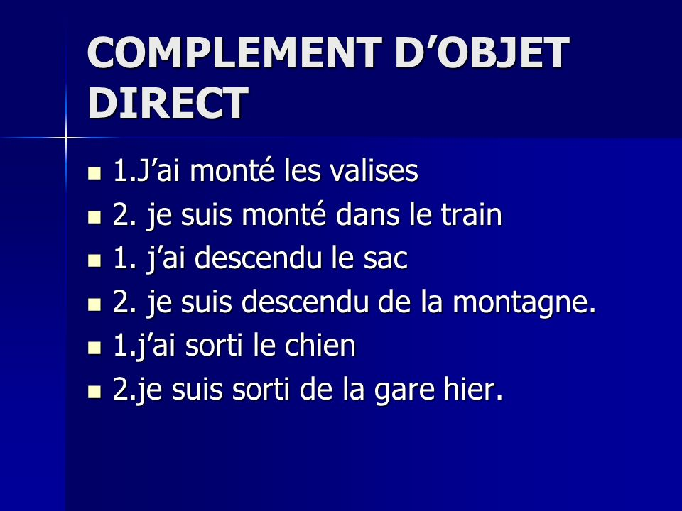 COMPLEMENT D'OBJET DIRECT