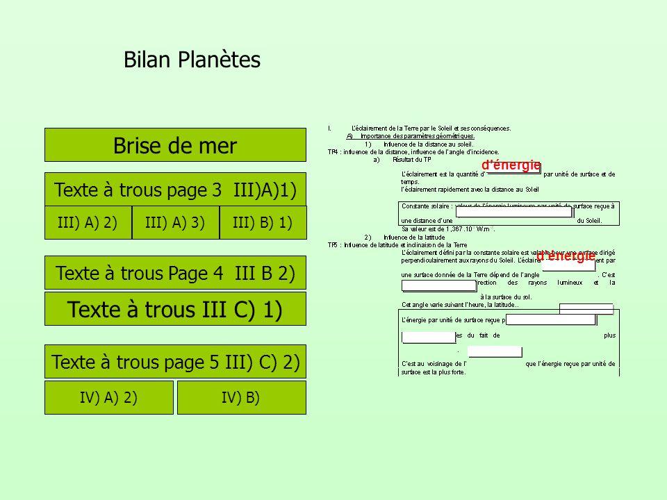 Bilan Planètes Brise de mer Texte à trous III C) 1)