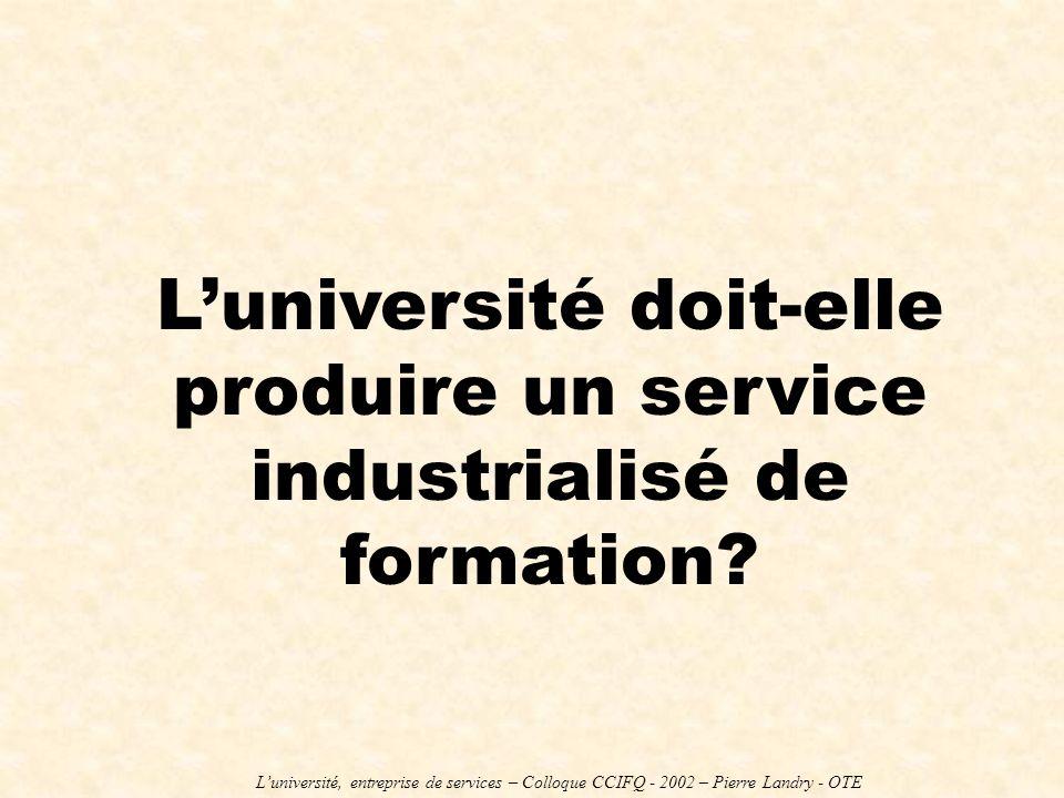 L'université doit-elle produire un service industrialisé de formation