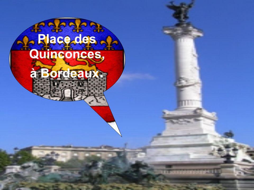 Place des Quinconces, à Bordeaux.