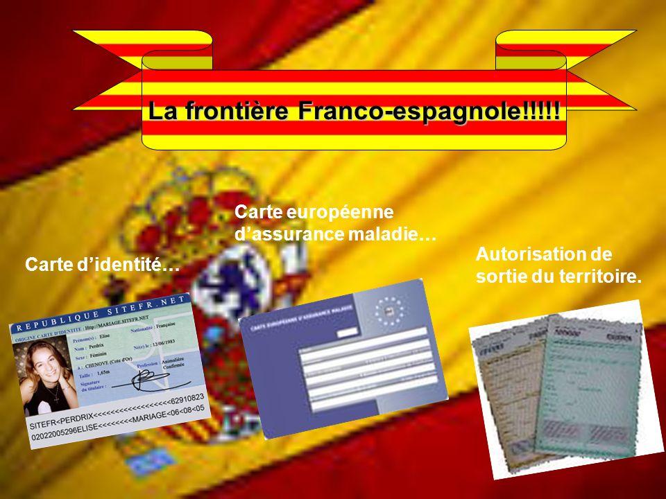 La frontière Franco-espagnole!!!!!
