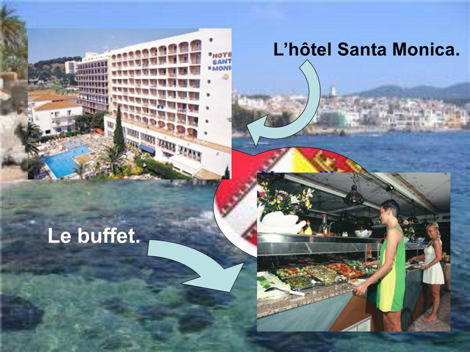 L'hôtel Santa Monica. Youupiii !!!!!!!!! C'est Calella!!! Le buffet.