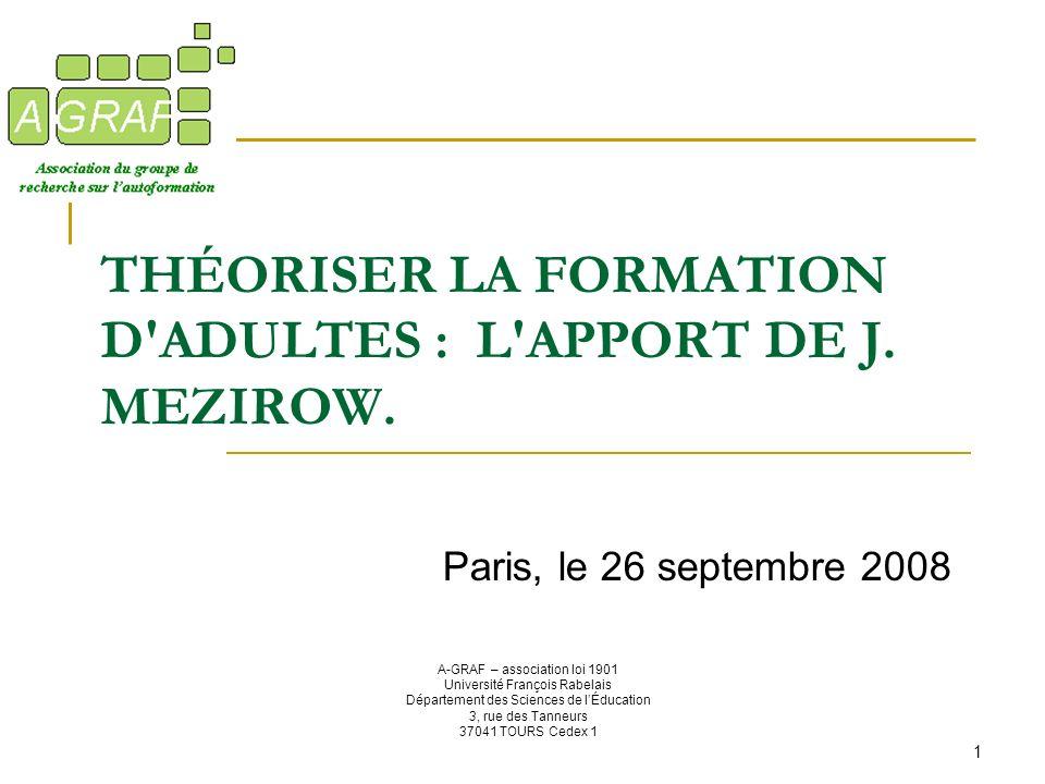 THÉORISER LA FORMATION D ADULTES : L APPORT DE J. MEZIROW.