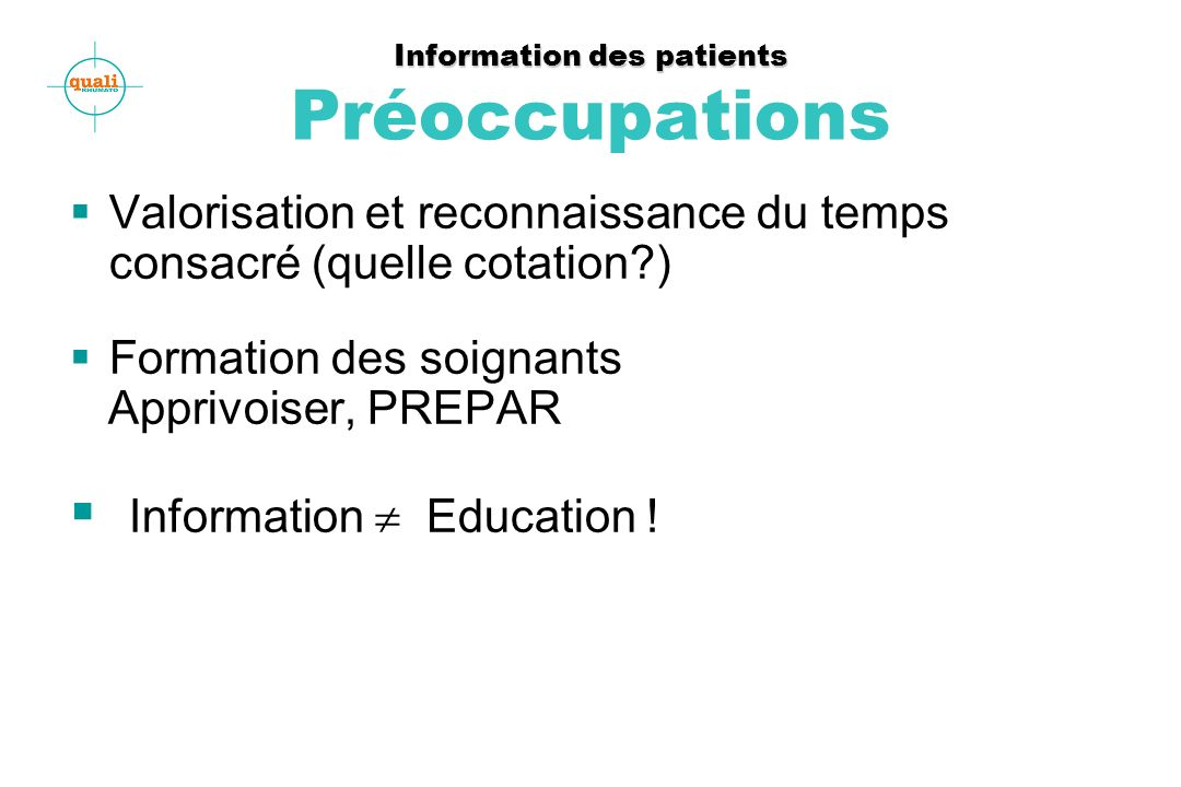 Information des patients Préoccupations