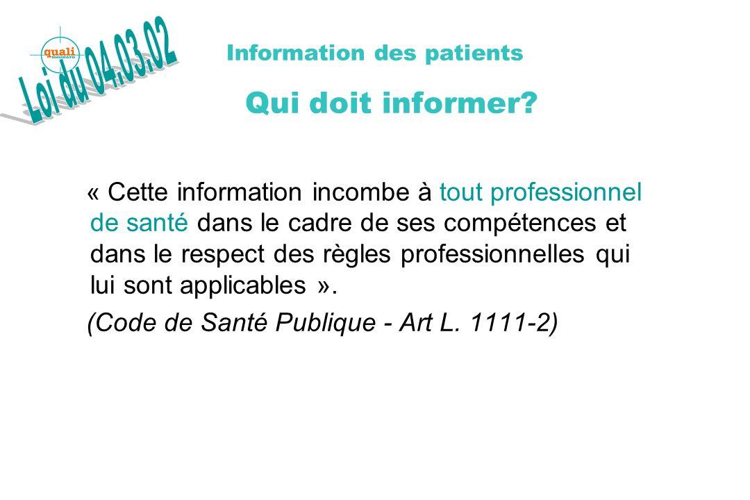 Information des patients Qui doit informer