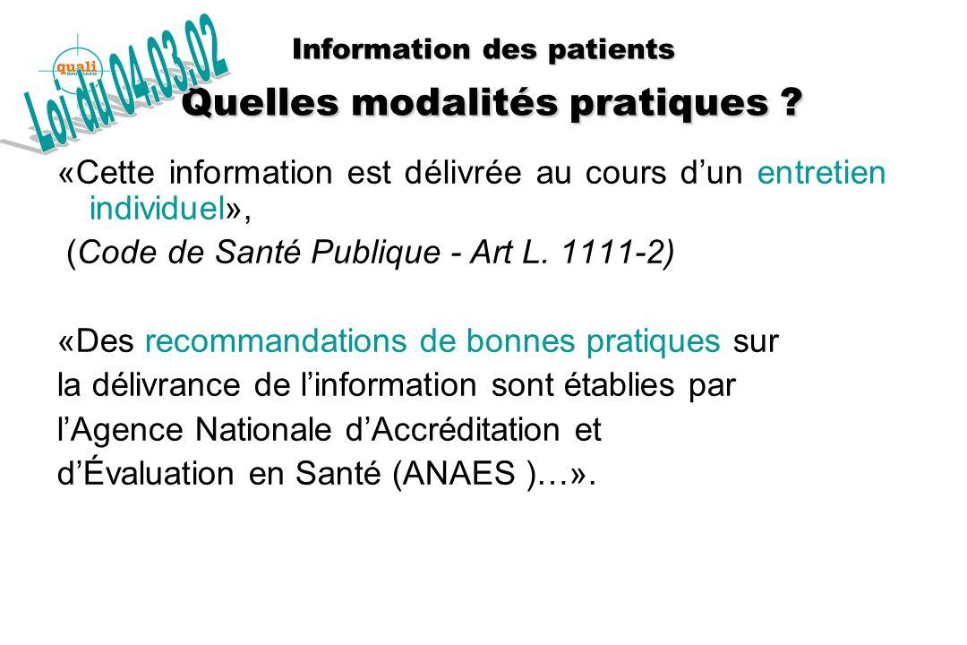 Information des patients Quelles modalités pratiques