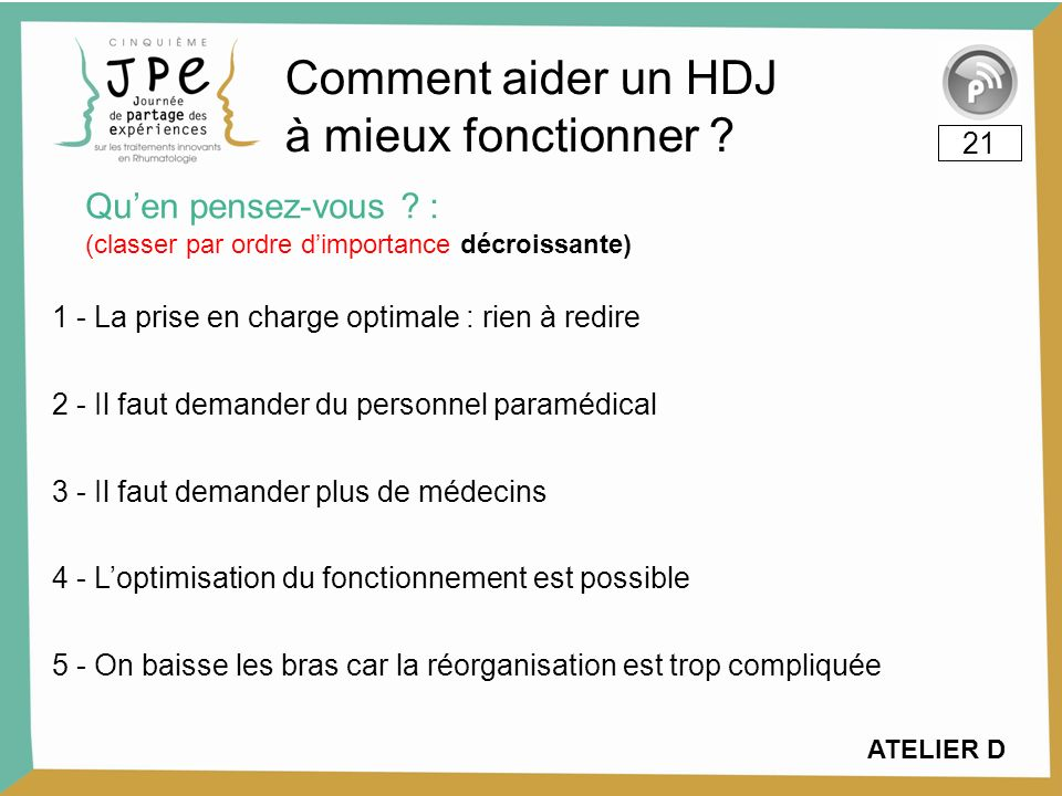 Comment aider un HDJ à mieux fonctionner Qu'en pensez-vous : 21