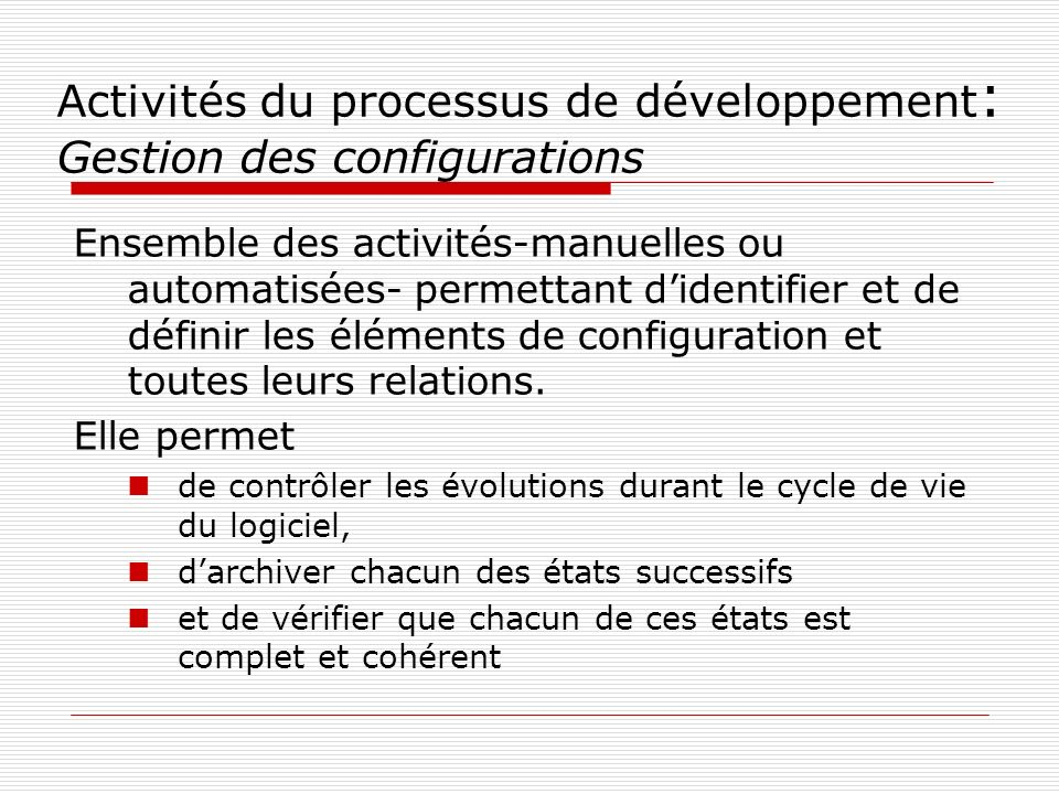 Activités du processus de développement: Gestion des configurations