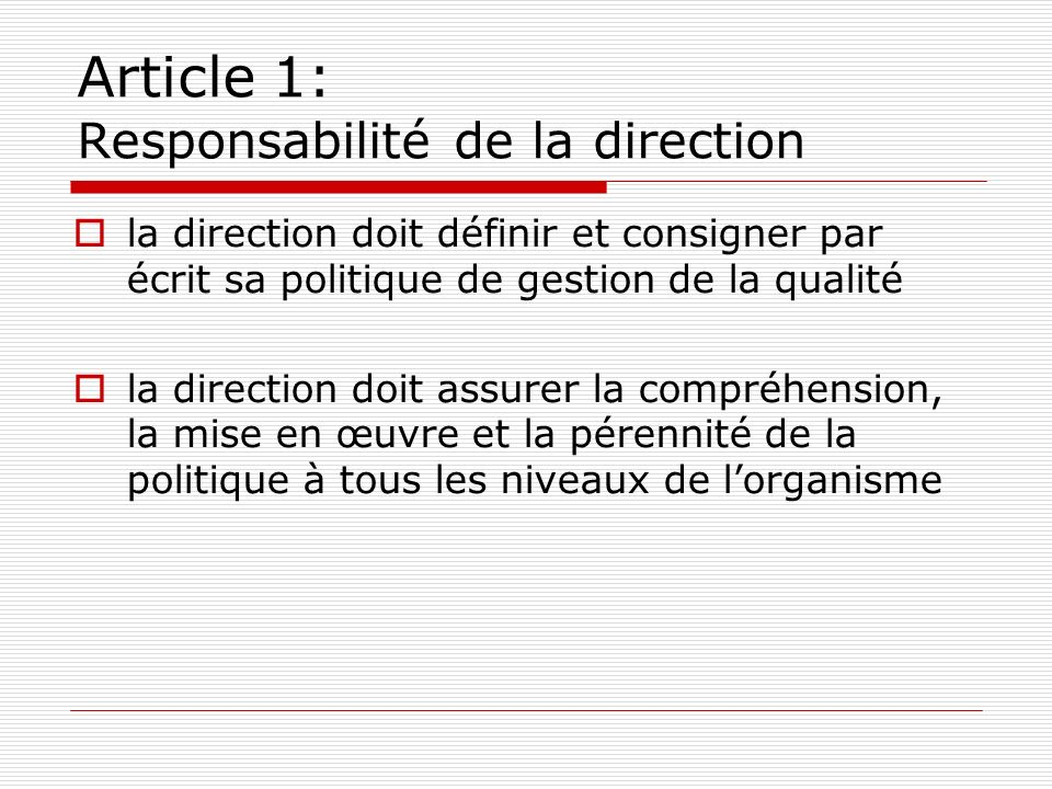 Article 1: Responsabilité de la direction