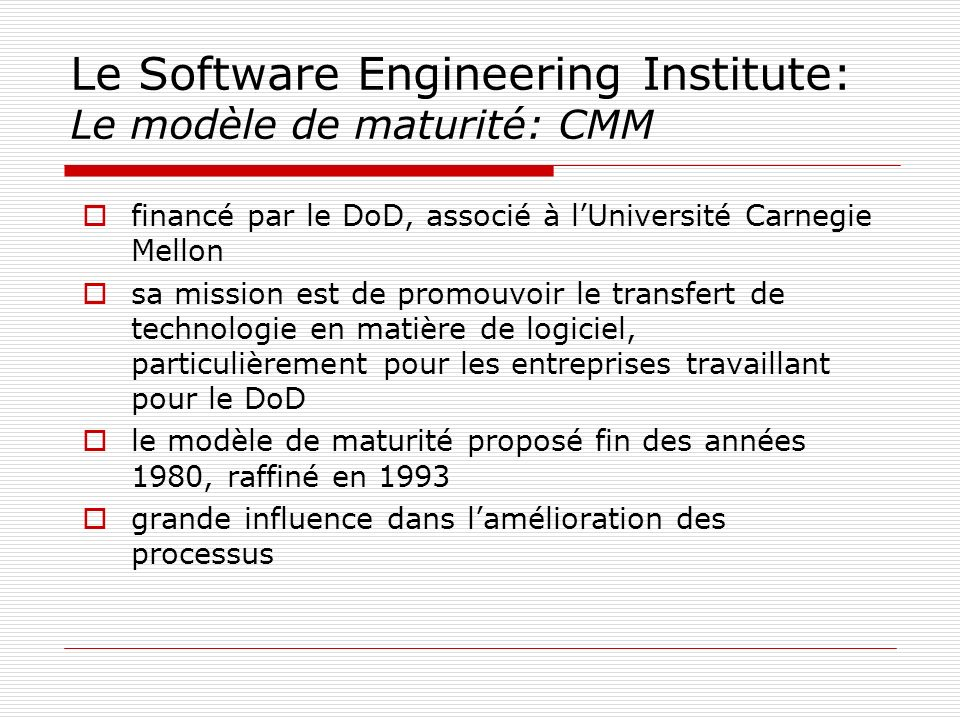 Le Software Engineering Institute: Le modèle de maturité: CMM