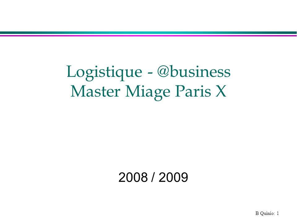 Logistique - @business Master Miage Paris X