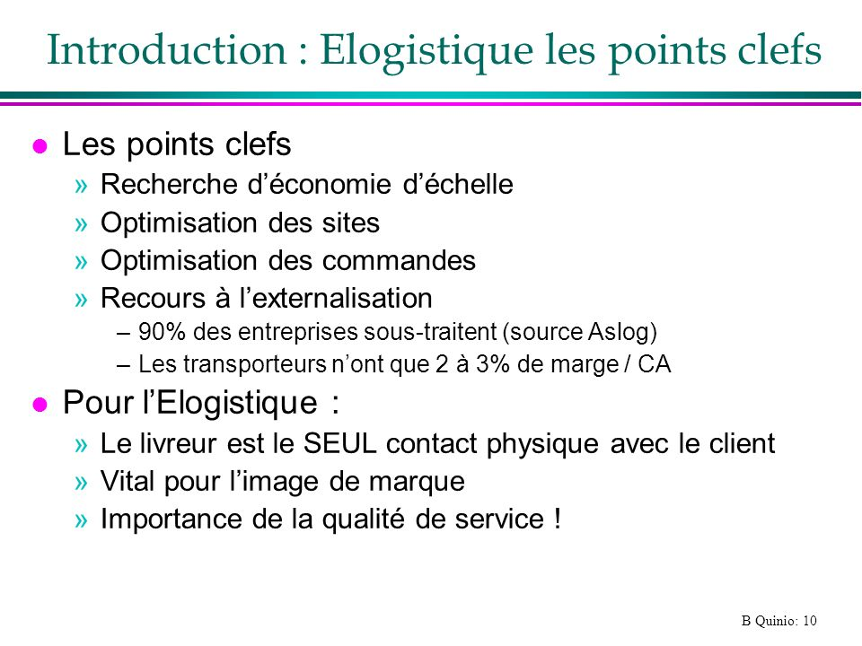 Introduction : Elogistique les points clefs