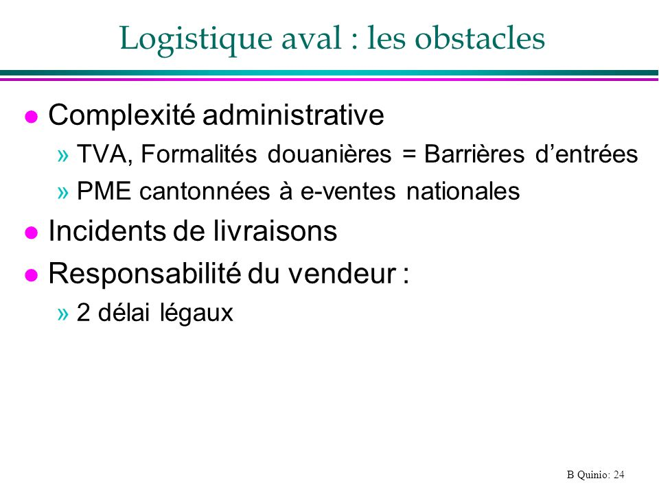 Logistique aval : les obstacles