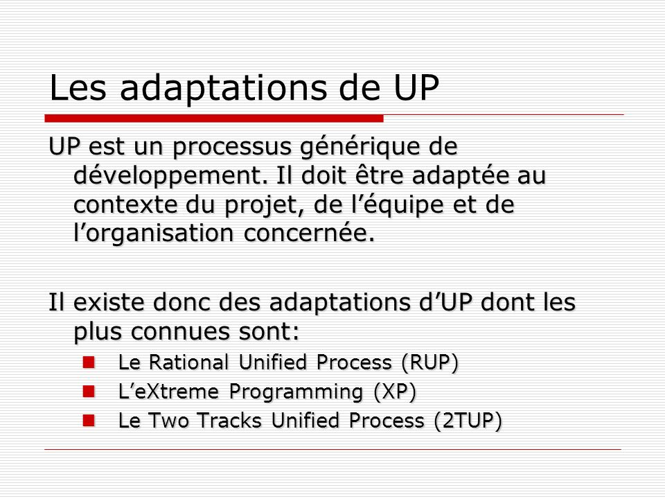 Les adaptations de UP