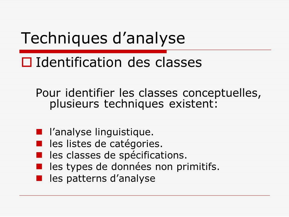 Techniques d'analyse Identification des classes
