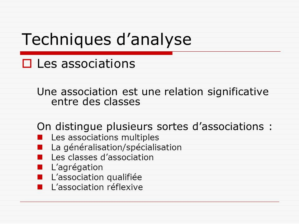 Techniques d'analyse Les associations