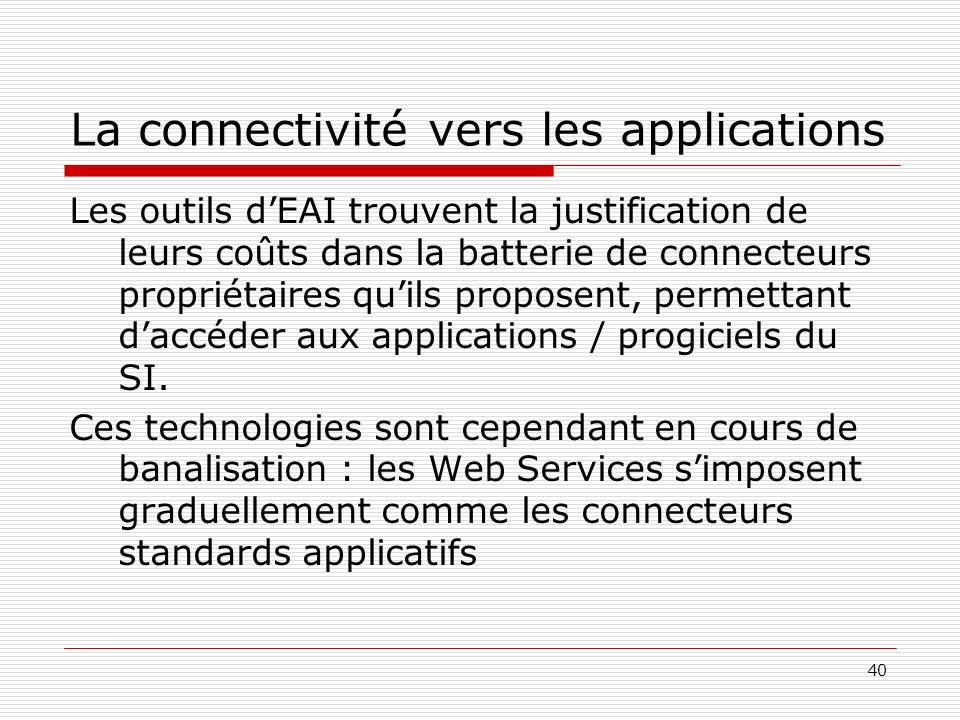 La connectivité vers les applications