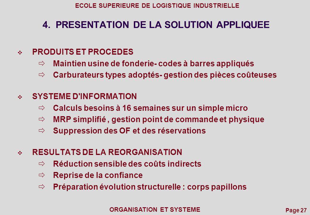 4. PRESENTATION DE LA SOLUTION APPLIQUEE