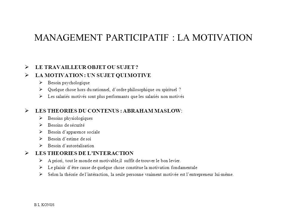 MANAGEMENT PARTICIPATIF : LA MOTIVATION