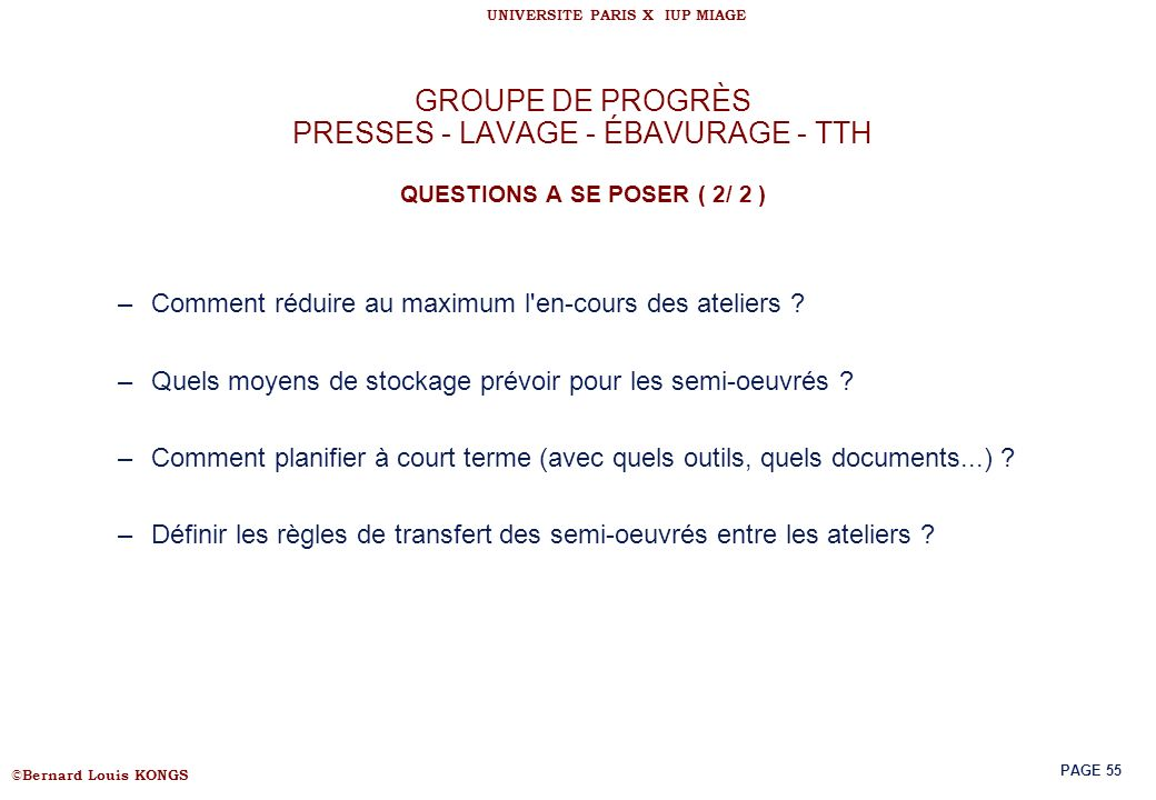 GROUPE DE PROGRÈS PRESSES - LAVAGE - ÉBAVURAGE - TTH QUESTIONS A SE POSER ( 2/ 2 )