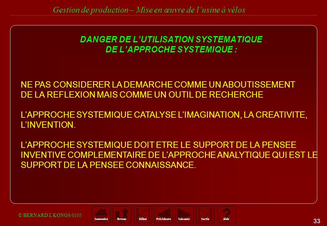 DANGER DE L'UTILISATION SYSTEMATIQUE DE L'APPROCHE SYSTEMIQUE :