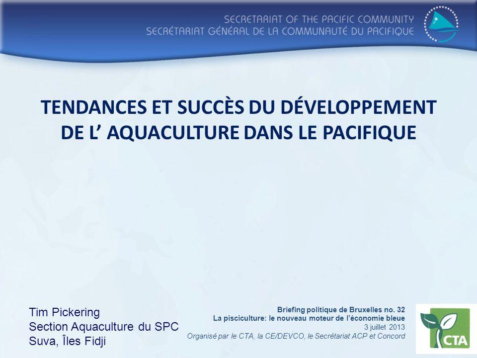 TENDANCES ET SUCCÈS DU DÉVELOPPEMENT DE L' Aquaculture DANS LE pacifique