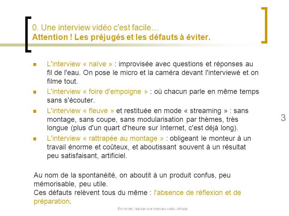Écrire Net : réaliser une interview vidéo - Afristat