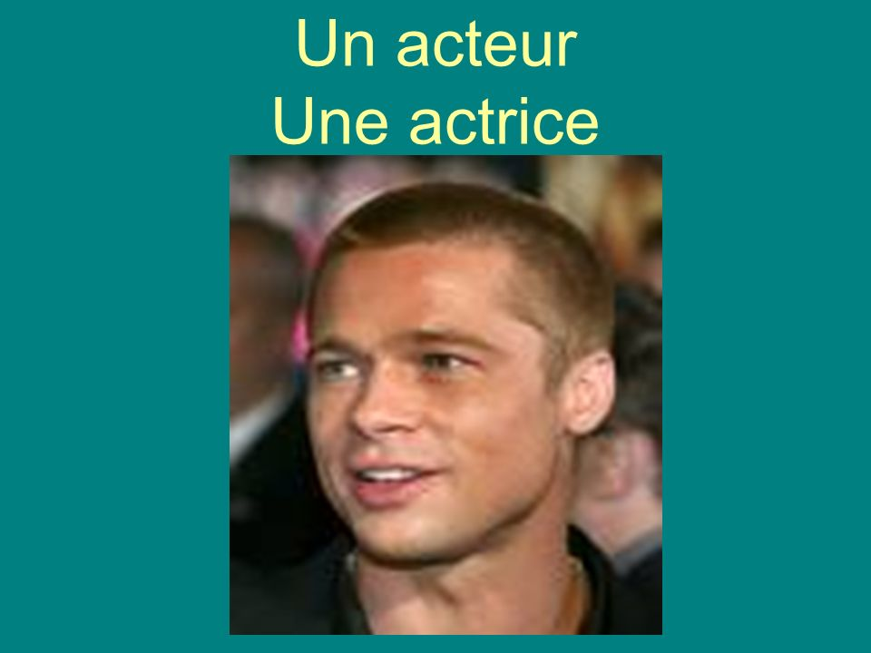 Un acteur Une actrice