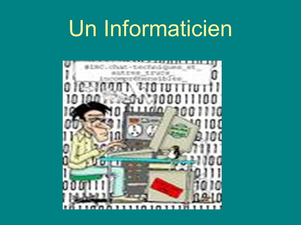 Un Informaticien