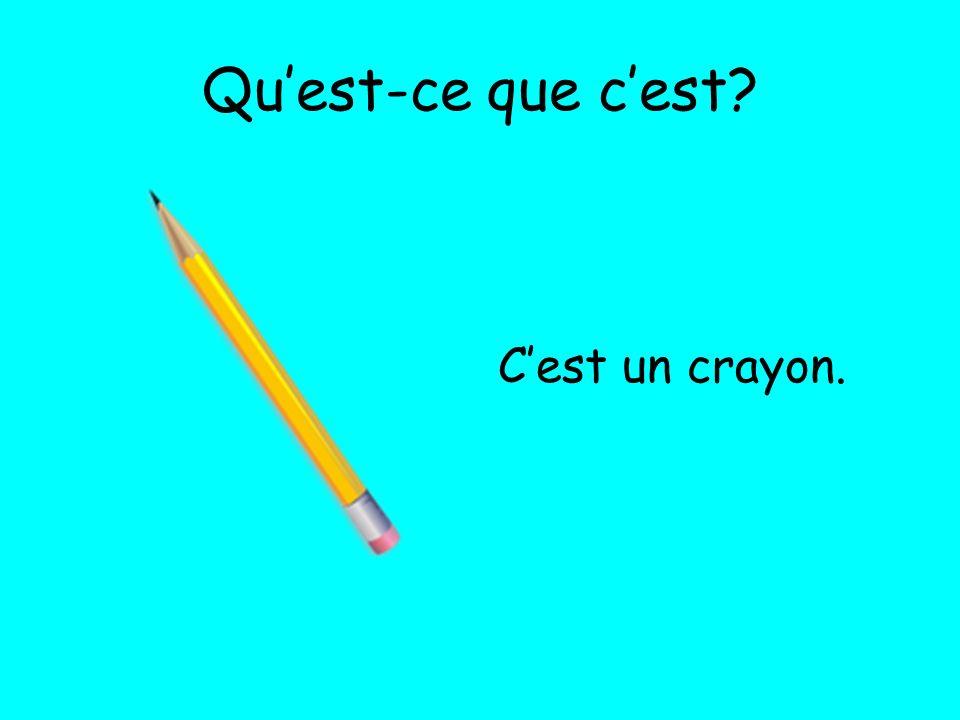 Qu'est-ce que c'est C'est un crayon.