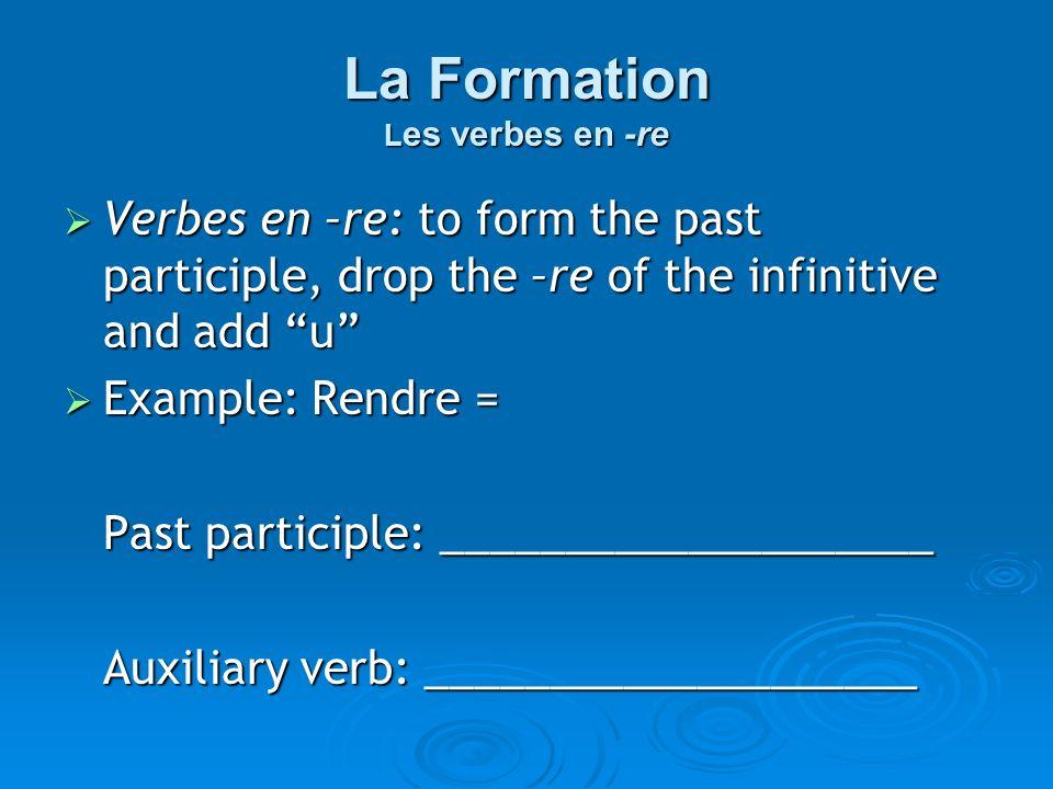 La Formation Les verbes en -re
